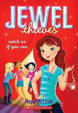 Jewel Thieves #1: Catch Us If You Can by Hope McLean