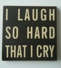 'I Laugh So Hard That I Cry' Magnet Coaster Black Slogan Home Decor Gift Xmas