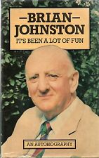 It's Been A Lot Of Fun by Brian Johnston (hardback 1979)