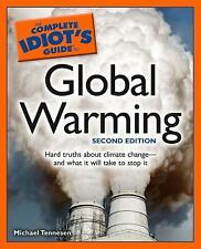 The Complete Idiot's Guide to Global Warming, 2E Tennesen, Michael Paperback