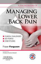 A Pocketbook of Managing Lower Back Pain, 1e (Physiotherapy Pocketbooks), Fergus