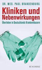 Kliniken und Nebenwirkungen von Paul Brandenburg, UNGELESEN