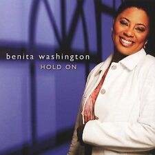 Hold On by Benita Washington (CD, Jul-2004, Compendia Music Group)