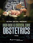 AWHONN High-Risk and Critical Care Obstetrics by Bonnie Flood Chez, AWHONN...