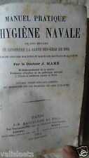 MANUEL PRATIQUE D'HYGIENE NAVALE 1874