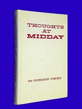 SIGNED 1963 Thoughts At MidDay Gordon Owen Mormon LDS Mormon KSL Hardcover HC