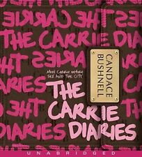 BOOK/AUDIOBOOK CD Age 14+ Candace Bushnell Fiction THE CARRIE DIARIES