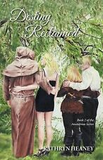Destiny Reclaimed - Book 2 of the Anandrian Series by Kathryn Heaney (2015,...
