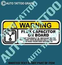 FLUX CAPACITOR WARNING DECAL STICKER HUMOUR HOT ROD DRIFT NOVELTY DECAL STICKERS