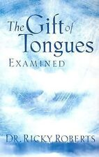 The Gift Of Tongues Examined