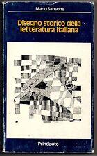 DISEGNO STORICO DELLA LETTERATURA ITALIANA - MARIO SANSONE - PRINCIPATO 1991