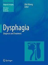 DYSPHAGIA [9783642178863] - OLLE EKBERG (HARDCOVER) NEW
