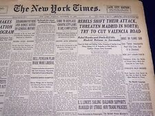 1936 NOV 10 NEW YORK TIMES - REBELS SHIFT ATTACK THREATEN MADRID - NT 2132