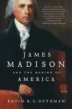 James Madison and the Making of America, Gutzman, Kevin R. C., Good Book