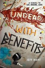 Undead with Benefits (Eat, Brains, Love)