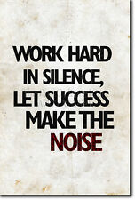 WORK HARD IN SILENCE - Motivational Poster Photo Print Motivation