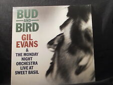 Gil Evans - Bud And Bird (Live At Sweet Basil)     2 LPs