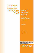 Assessing Academic English: Testing English Proficiency 1950-1989 - The IELTS So