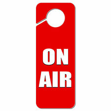 On Air Recording Radio Podcast Plastic Door Knob Hanger Sign