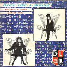 DANCE LIKE A MOTHER - Private Number (Club Mix) / Physical Love - Virgin
