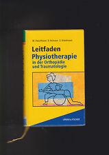 Fleischhauer, Leitfaden Physiotherapie in der Orthopädie und Traumatologie
