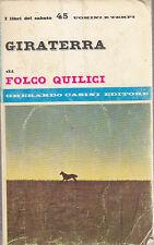 GIRATERRA di Folco Quilici libri del sabato uomini e tempi 1966 Gherardo Casini