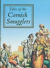 Tales of the Cornish Smugglers (Tor Mark series),VERYGOOD Book