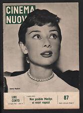CINEMA NUOVO 87/1956 AUDREY HEPBURN MARILYN MONROE DIETRICH LEA MASSARI SALTANAT