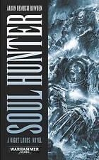 WARHAMMER 40,000 - Soul Hunter by Aaron Dembski-Bowden (Paperback, 2010) -  40K
