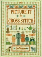 Picture It in Cross-Stitch (David & Charles Craft Book)-ExLibrary
