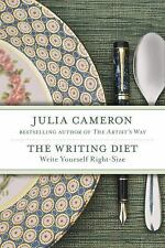 The Writing Diet: Write Yourself Right-Size Cameron, Julia Paperback