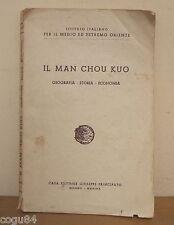Il Man Chou Kuo - Prima edizione Principato 1939 - ESTREMO ORIENTE
