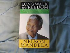 A Long Walk to Freedom: The Autobiography of Nelson Mandela by Nelson Mandela...