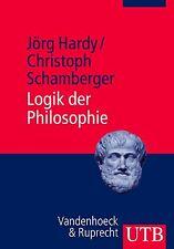 Logik der Philosophie von Christoph Schamberger und Jörg Hardy (2012, Taschenbuc