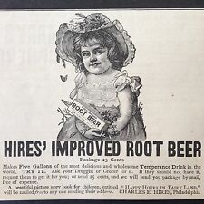 ANTIQUE 1888 AD (1800-11)~HIRES ROOT BEER EXTRACT. PHIL. PA. TEMPERANCE DRINK