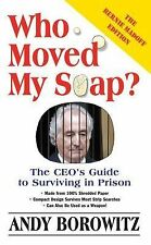 Andy Borowitz - Who Moved My Soap (2011) - Used - Trade Paper (Paperback)
