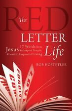 The Red Letter Life : 17 Words from Jesus to Inspire Simple, Practical,...