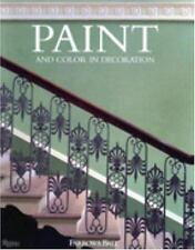 Paint and Color in Decoration by Tom Helme, Farrow and Ball Staff and Joseph...