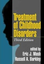 Treatment of Childhood Disorders (2006, Hardcover, Revised)