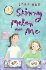 Skinny Melon and Me, Jean Ure, Peter Bailey, Harold Moroson, New Book