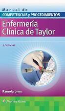 Enfermería Clínica de Taylor. Manual de Competencias y Procedimientos by...
