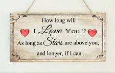 Plaque How Long Will I Love You ? Valentines Love Birthday Anniversary Present