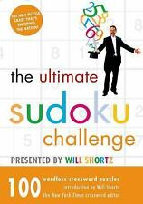 The Ultimate Sudoku Challenge Presented by Will Shortz: 100 Wordless Crossword P