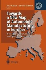 Towards a New Map of Automobile Manufacturing in Europe? : New Production...