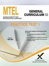 MTEL General Curriculum 03 Practice Test 1 by Sharon A. Wynne (2014,...