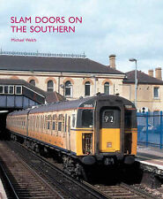 Slam Doors on the Southern by Michael R. Welch (Hardback, 2005)