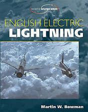 English Electric Lightning (Crowood Aviation) - Bowman, Martin  NEW Paperback 29