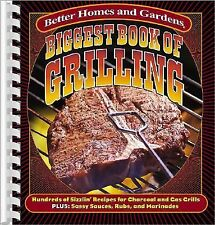 Biggest Book of Grilling: Hundreds of Sizzlin' Recipes for Charcoal and Gas Gril
