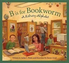 B is for Bookworm: A Library Alphabet (Sleeping Bear Alphabets)-ExLibrary
