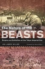 The Nature of the Beasts: Empire and Exhibition at the Tokyo Imperial Zoo (Asia: